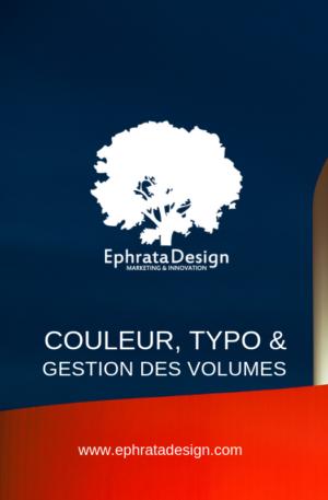 comment choisir sa couleur, typo et gestion des volumes